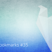 Monthly Bookmarks #35