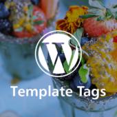 WordPressテーマ作成の時に覚えておくと便利なテンプレートタグ