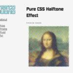 知っていると便利なCSSで創るハーフトーンエフェクト「Pure CSS Halftone Effect」