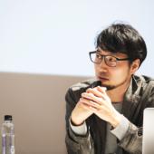 田川欣哉、深津貴之、中村洋基——トップクリエイターが語る「体験」のデザイン