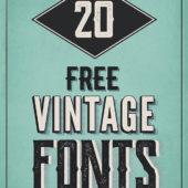 レトロな雰囲気を盛り上げるヴィンテージなフォントまとめ「20 Free Vintage Fonts for Graphic Designers」