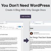 Googleドキュメントでブログを生成できるサービス「You Don't Need WordPress」