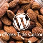 WordPress:タイトルを自在にカスタマイズする方法