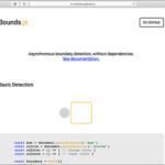 遅延読み込み、無限スクロールなど、要素と境界の交差を非同期で検出する1Kbの超軽量スクリプト -Bounds.js