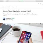 WebサイトをPWA(プログレッシブウェブアプリ)にする手順とその必要性