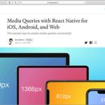 React Nativeで、 iOS、Android、そしてWebページに対応したメディアクエリの実装方法