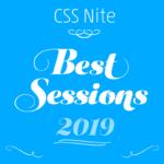 CSS Niteベストセッション2019を発表します