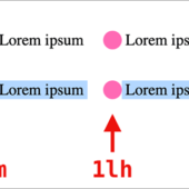 CSSでアイコンをテキストに揃えるのはこれで簡単になる!CSSの新しい単位「lh」「rlh」が登場