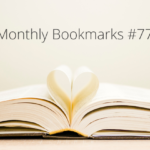 Monthly Bookmarks #77