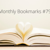 Monthly Bookmarks #79