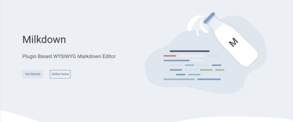 TyporaにインスパイアされたオープンスースのWYSIWYG markdownエディター・「Milkdown」